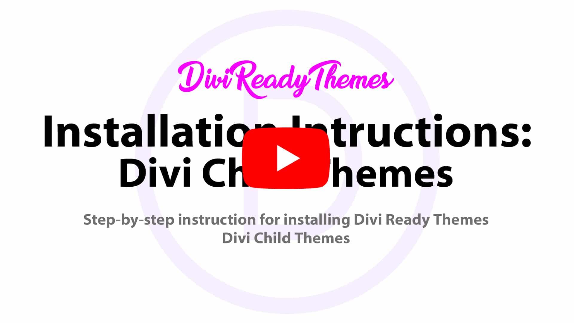 Installing a Divi Ready Theme's Divi Child Theme