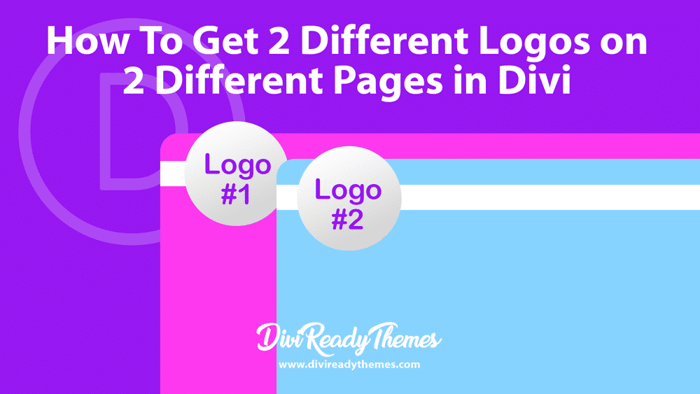 Putting 2 Different Logos on 2 Different Pages in Divi