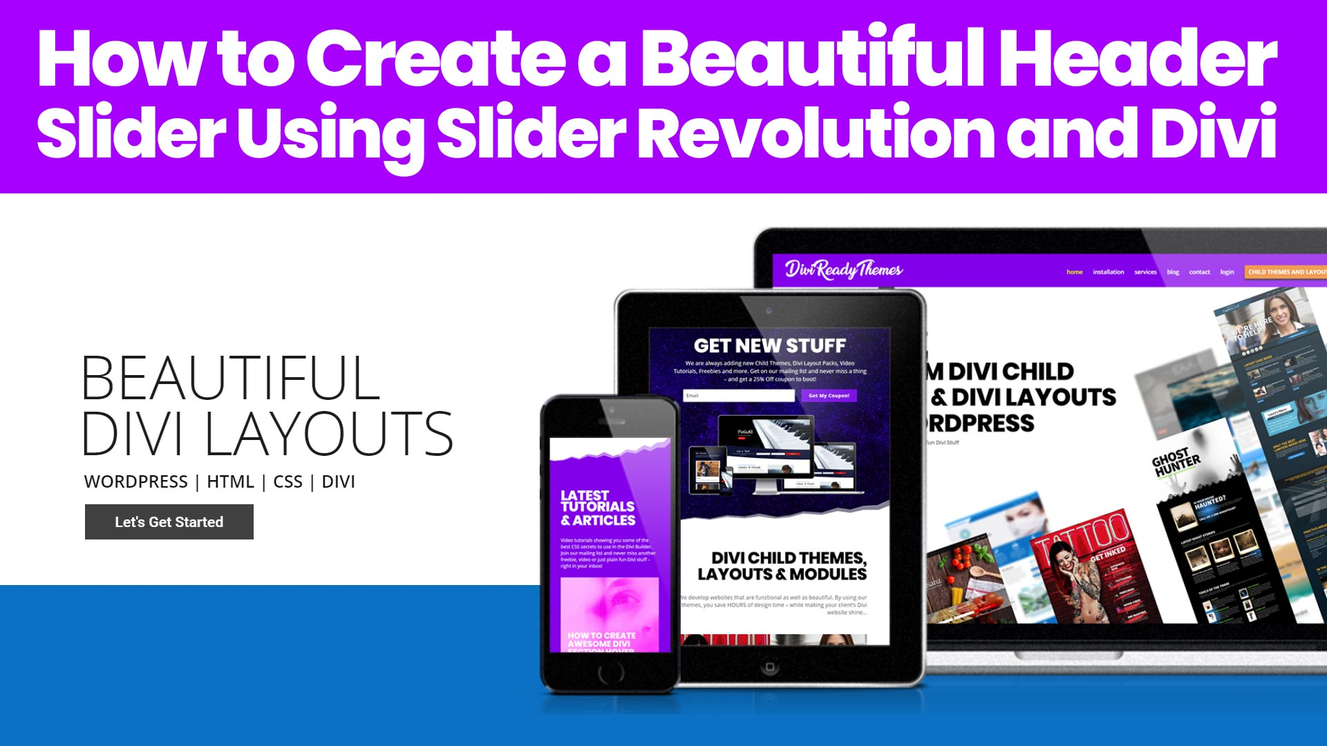 How to Create an Awesome Header Using Slider Revolution and Divi
